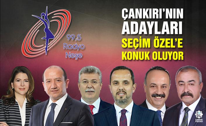 Adaylar Radyo Neşe Seçim Özel'de...