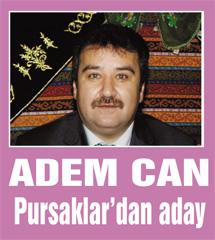 Adem Can Ankara Pursaklardan aday…
