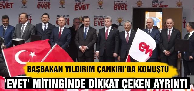Başbakan Yıldırım Çankırı'da konuştu
