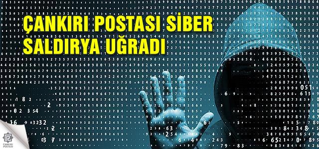 Çankırı Postası Siber saldırıya uğradı