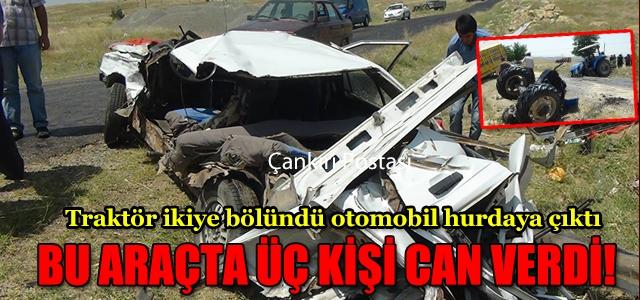 Çankırı'da feci kazada 3 kişi öldü!