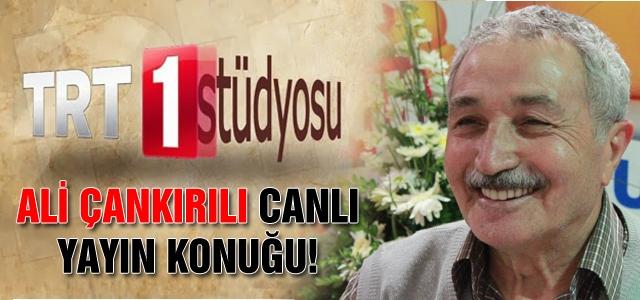 Çankırılı TRT 1 canlı yayın konuğu!