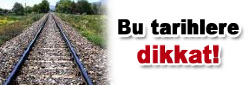 Demiryollarında ilaçlama uyarısı