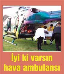 Hava ambulansıyla gelen mutluluk