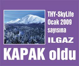 Ilgaz THY SkyLife Ocak 2009 sayısına kapak oldu