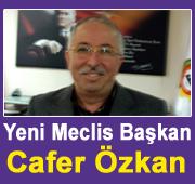 Cafer Özkan Meclis Başkanı