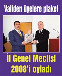Validen İl Genel Meclis Üyelerine plaket...