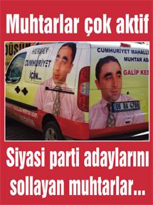 Muhtar adayları belediye başkan adaylarını solladı!