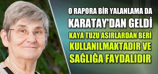 O raporu Canan Karatay'da yalanladı!