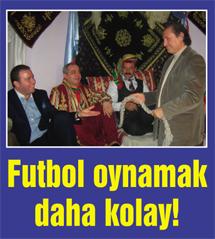 Futbol oynamak daha kolay...