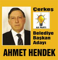 FLAŞ..FLAŞ. Çerkeş Belediye Başkan adayı Ahmet Hendek