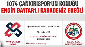 1074 Çankırıspor'un konuğu Engin Baytar'lı Karadeniz Ereğli