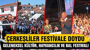 Çerkeşliler festivale doydu!