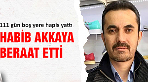 Habib Akkaya beraat etti