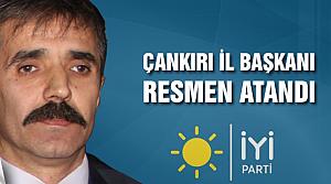 İYİ Parti Çankırı İl Başkanı resmen atandı