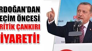 Seçim öncesi Erdoğan Çankırı'ya  geliyor!