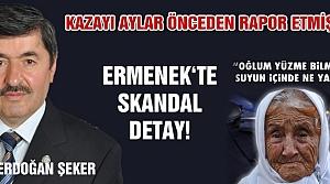 Şeker Ermenek'te ki maden kazasını üç ay önceden rapor etmişti!
