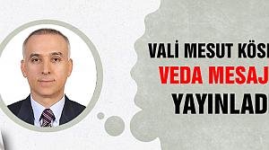 Vali Mesut Köse veda mesajı yayınladı