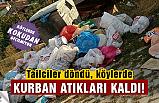 Köylerde çöp öbekleri oluştu! Kokudan geçilmiyor...