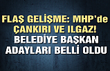 MHP'nin Çankırı ve Ilgaz Belediye Başkan Adayları belli oldu!