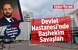 Çankırı Devlet Hastanesinde Başhekim savaşları!