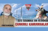 İstanbul'u Çankırılı lağım ustaları fethetti!