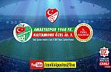 Amasyaspor - Kastamonu Özel İdare Spor çeyrek final karşılaşması Çankırı Postasında canlı yayınlanıyor