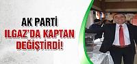 Ak Parti Ilgaz'da kaptan değiştirdi!