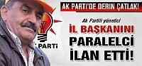 Ak Partili Yönetici İl Başkanını paralelci ilan etti!