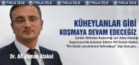 Ali Osman Atakul Aday Adaylığı için başvurdu