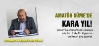 AMATÖR KÜME'DE KARA YIL!