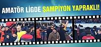 Amatör ligde şampiyon Yapraklı...