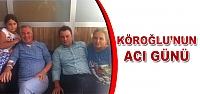 Baro başkanı Köroğlu'nun acı günü!