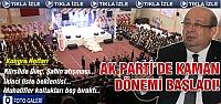 Çankırı Ak Parti 'de Celal Kaman dönemi!