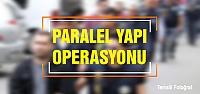 Çankırı'da paralel yapı operasyonu!