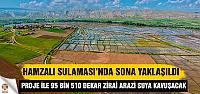 Çankırı Hamzalı Sulaması'nda Sona Yaklaşıldı…