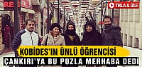 Çankırı KOBİDES'in  ünlü öğrencisi...