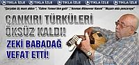 Çankırı Türküleri öksüz kaldı!