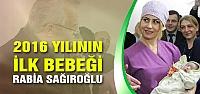 Çankırı'da 2016 yılının ilk bebeği Rabia Sağıroğlu
