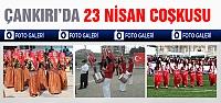 Çankırı'da 23 Nisan coşkusu