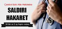Çankırı'da Doktora Hakaret ve Saldırı da Karar
