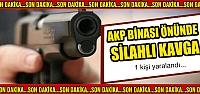 AKP binası önünde silahlı kavga! 1 yaralı