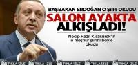 Erdoğan'nın okuduğu şiir salonu böyle coşturdu