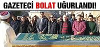 Gazeteci Erol Kadir son yolculuğuna uğurlandı!