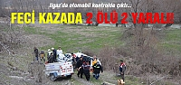 Ilgaz'da feci kaza! 2 ölü 2 yaralı...