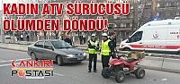 Kadın ATV sürücüsü ölümde döndü!