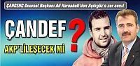 Karaabalı'dan zor soru! ÇANDEF AKP'lileşecek mi?