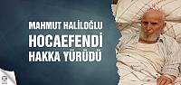 Mahmut Haliloğlu Hocaefendi Hakka yürüdü