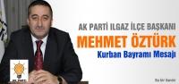 Mehmet Öztürk Kurban Bayramı Mesajı