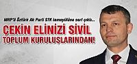 MHP'den Ak Parti STK temayülüne sert açıklama!